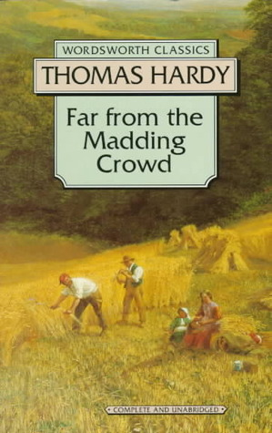 far from the madding crowd thomas hardy essay Thomas hardy share  home literature notes far from the madding crowd book summary troy does return, over a year later, just as boldwood, almost mad, is trying to exact bathsheba's promise that she will marry him six years hence, when the law can declare her legally widowed.
