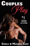 Couples Play #1 by Starla Cole