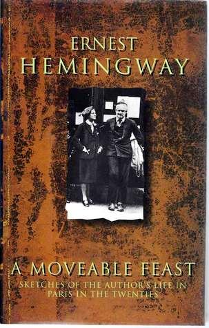 a literary analysis of a moveable feast by ernest hemingway Books by ernest hemingway one of the richest coliections of literary material ever delivered his brief character studies in a moveable feast are.