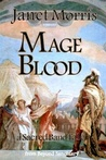 Mage Blood by Janet E. Morris