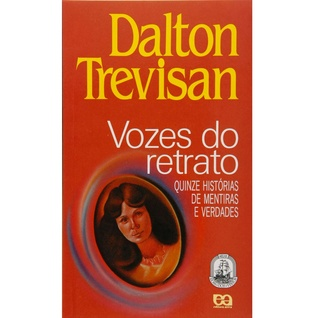 Vozes do Retrato by Dalton Trevisan