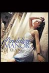 Pendelton Manor by B.J.  Wane