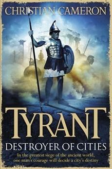 Tyrant: Destroyer of Cities (Tyrant, #5)
