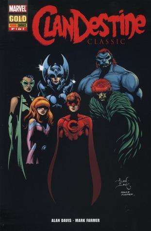 ClanDestine Classic 1 de 2 (Marvel Gold ClanDestine Classic, #1)