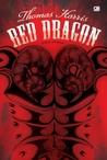 Red Dragon - Naga Merah by Thomas   Harris