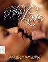 Blind Love by Jasmine Bowen