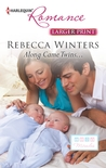 Along Came Twins... (Tiny Miracles, #2)