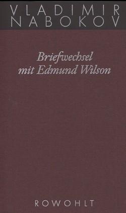 Briefwechsel mit Edmund Wilson 1940 - 1971