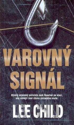 Varovný signál (Jack Reacher, #3)