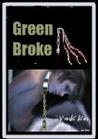 Green Broke