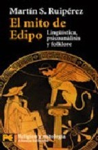 El mito de Edipo: Linguística, psicología y folklore