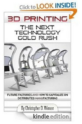 3D Printing: The Next Technology Gold Rush
