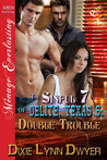 Double Trouble (The Sinful 7 of Delite, Texas, #5)
