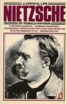 Nietzsche: A Critical Life