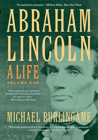 Abraham Lincoln by Michael Burlingame