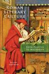 Roman Literary Culture: From Plautus to Macrobius