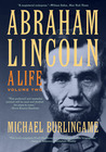 Abraham Lincoln: A Life, Volume Two