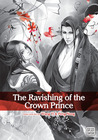 The Ravishing of the Crown Prince, Vol 1