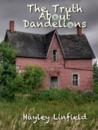 The Truth about Dandelions