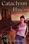 Cataclysm Blues