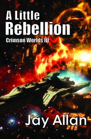 A Little Rebellion by Jay Allan