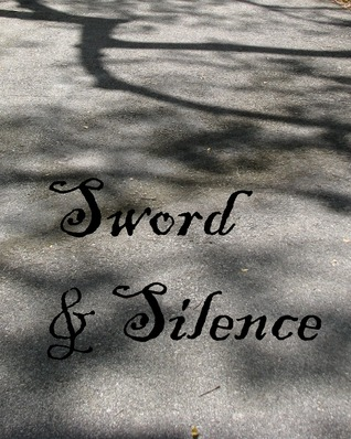 Sword And Silence