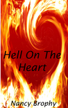 Hell On The Heart
