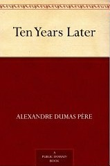 Ten Years Later (The D'Artagnan Romances, #3.2)