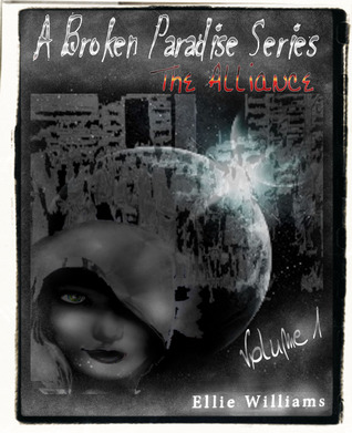 a-broken-paradise-series-the-alliance-volume-1-book-2