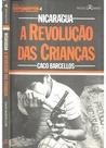 Nicarágua - A Revolução das Crianças