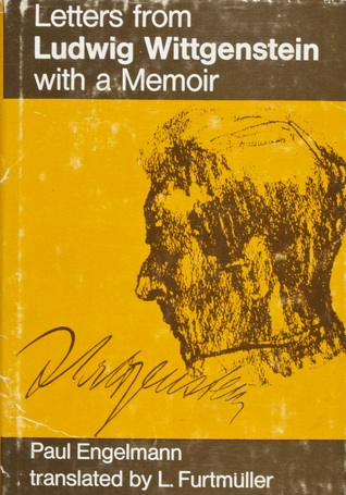 Letters from Ludwig Wittgenstein with a Memoir