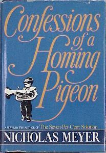 Confessions of a Homing Pigeon