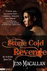 Stone Cold Revenge by Jess Macallan