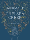 Mermaid in Chelsea Creek (Chelsea, #1)