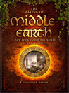 The Making of Middle-Earth: A New Look Inside the World of J.R.R. Tolkien