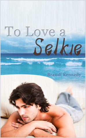 to-love-a-selkie