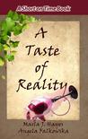 A Taste of Reality