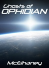 Ghosts of Ophidian by Scott McElhaney