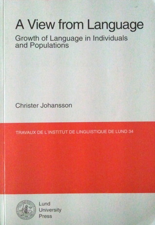 A View from Language: Growth of Language in Individuals and Populations