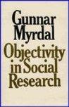 Objectivity in Social Research by Gunnar Myrdal