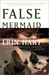 False Mermaid (Nora Gavin #3) by Erin Hart