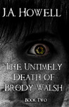 The Untimely Death of Brody Walsh (The Possess Saga, #2)