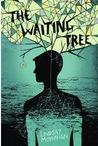 The Waiting Tree by Lindsay Moynihan