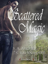 Scattered Magic (The Sidhe Collection, #1)