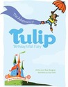 The Adventures of Tulip, Birthday Wish Fairy by S. Bear Bergman