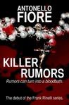 Killer Rumors by Antonello Fiore