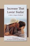 Increase That Lovin' Feelin': A Make It Happen Workbook
