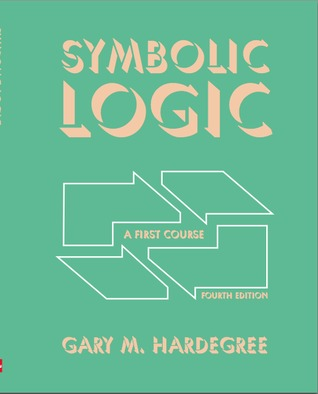 Symbolic Logic: A First Course