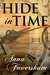 Hide in Time by Anna Faversham