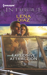 Explosive Attraction by Lena Diaz